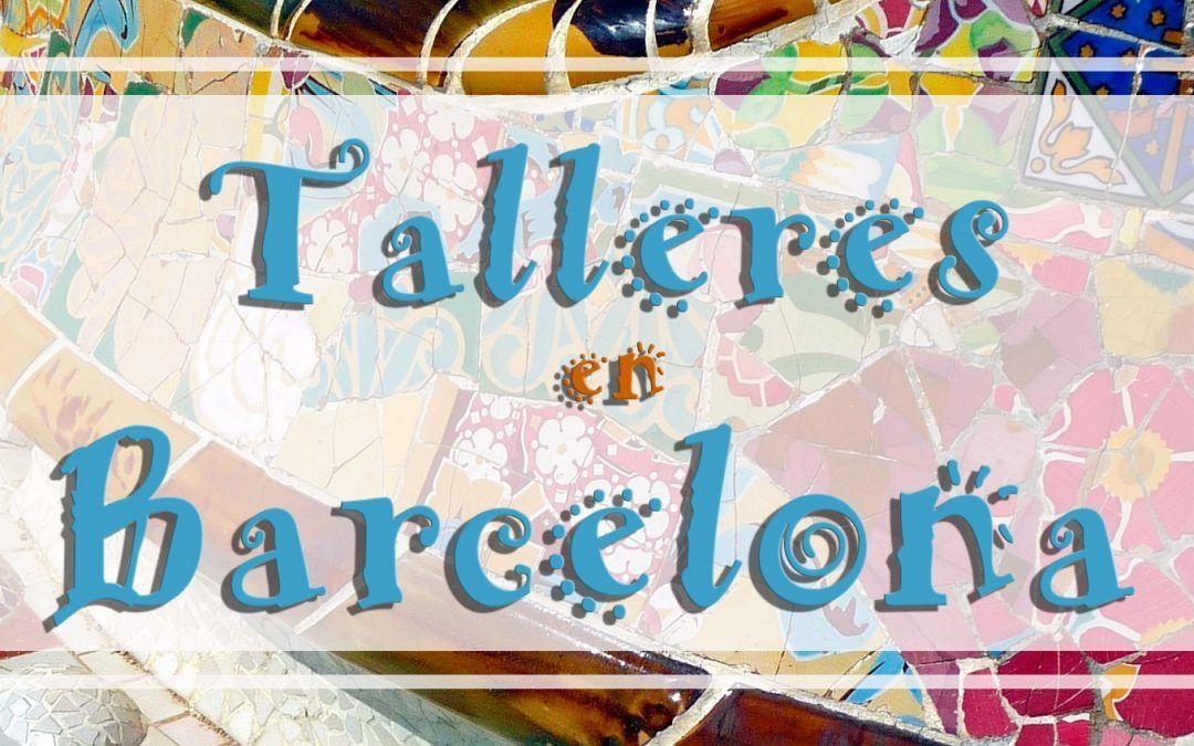 TALLERES EN BARCELONA